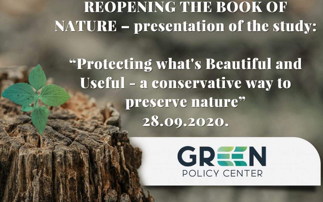 "Introductory event of the Green Policy Center – ""Protecting what's Beautiful and Useful – a conservative way to preserve nature"""