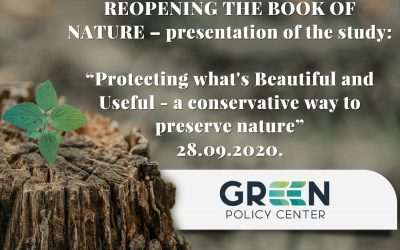 """Introductory event of the Green Policy Center – """"Protecting what's Beautiful and Useful – a conservative way to preserve nature"""""""