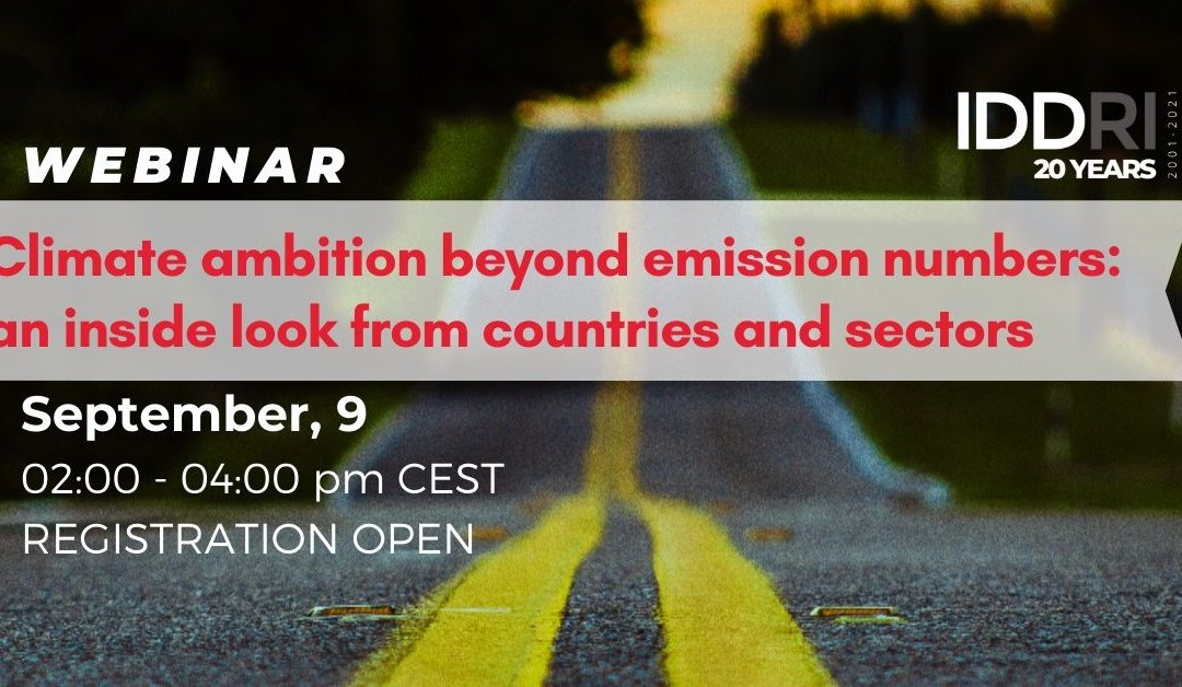 Climate ambition beyond emission numbers: Taking stock of progress by looking inside countries and sectors
